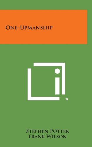 9781258779320: One-Upmanship