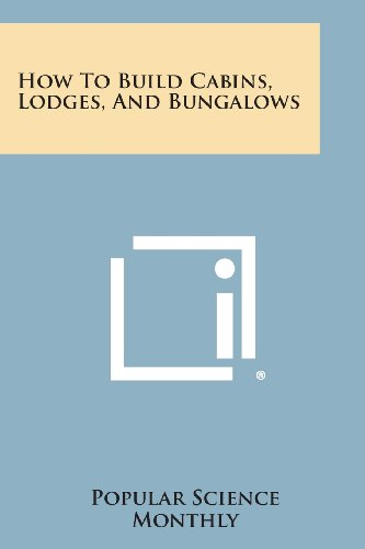 9781258784140: How to Build Cabins, Lodges, and Bungalows