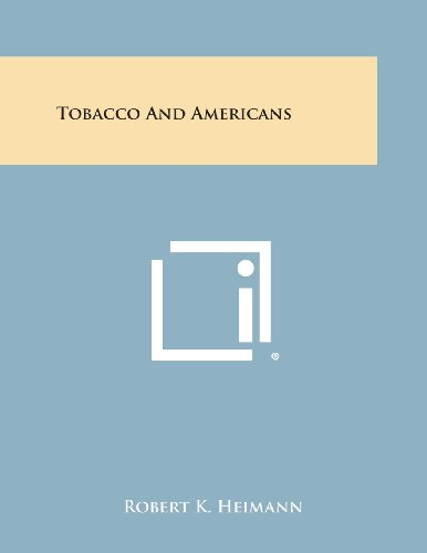 9781258784287: Tobacco and Americans