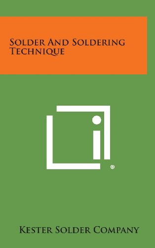 9781258785772: Solder and Soldering Technique