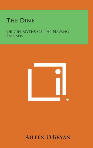 9781258787578: The Dine: Origin Myths of the Navaho Indians