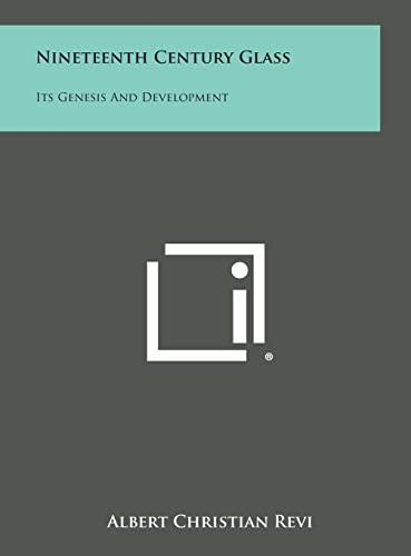 9781258788360: Nineteenth Century Glass: Its Genesis and Development