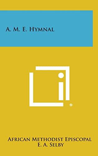 9781258789442: A. M. E. Hymnal