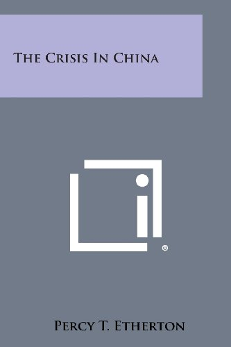 9781258792398: The Crisis in China