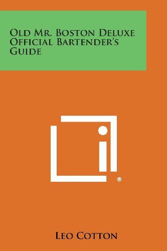 9781258798925: Old Mr. Boston Deluxe Official Bartender's Guide