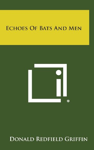 9781258802196: Echoes of Bats and Men