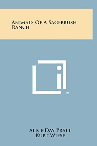 9781258802615: Animals of a Sagebrush Ranch
