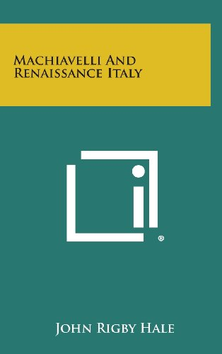9781258802721: Machiavelli and Renaissance Italy