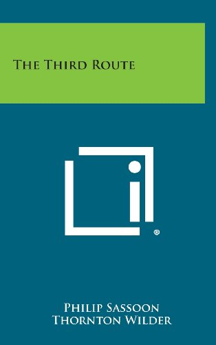 The Third Route: Philip Sassoon