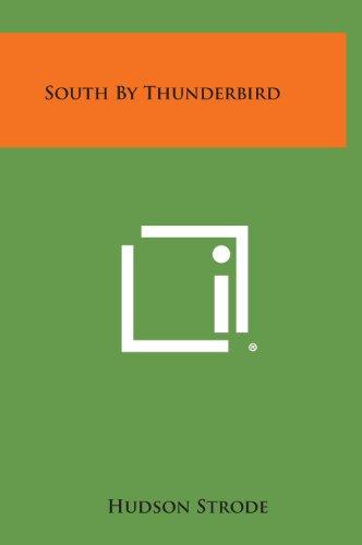 9781258803933: South by Thunderbird