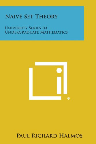 9781258805166: Naive Set Theory: University Series in Undergraduate Mathematics