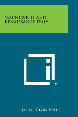 9781258806125: Machiavelli and Renaissance Italy