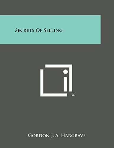 9781258806668: Secrets of Selling