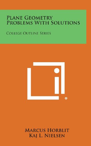 9781258809317: Plane Geometry Problems with Solutions: College Outline Series