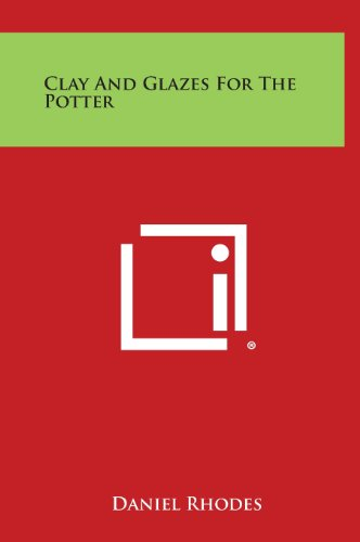 9781258809546: Clay and Glazes for the Potter