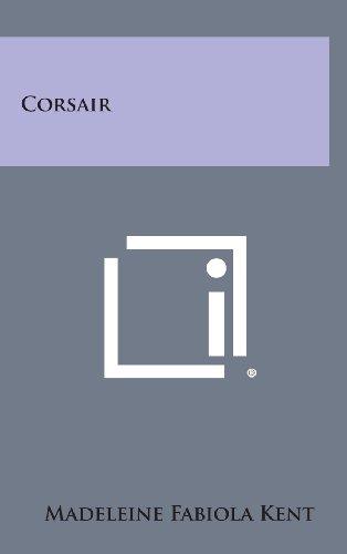 Corsair (Hardback): Madeleine Fabiola Kent
