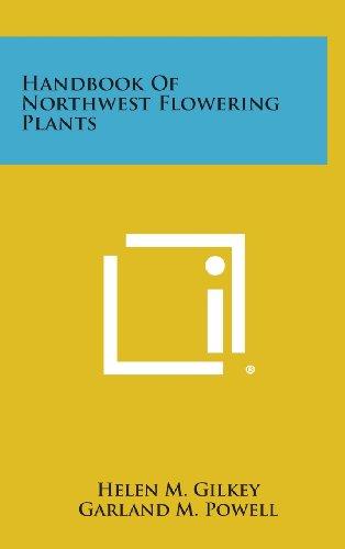 9781258810528: Handbook of Northwest Flowering Plants