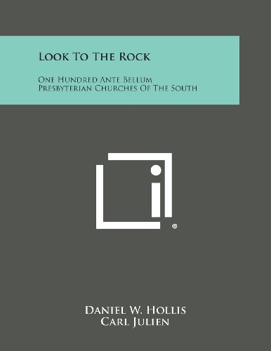 Look to the Rock: One Hundred Ante: Daniel W Hollis
