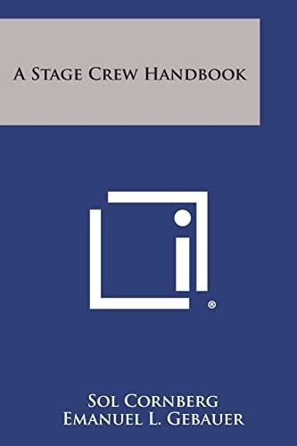 9781258813055: A Stage Crew Handbook
