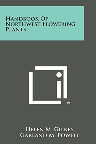 9781258813789: Handbook of Northwest Flowering Plants