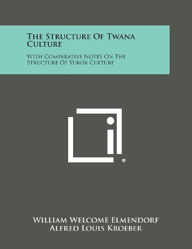 9781258814007: The Structure of Twana Culture: With Comparative Notes on the Structure of Yurok Culture