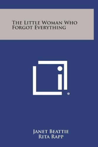 9781258814205: The Little Woman Who Forgot Everything