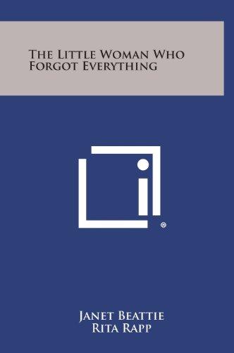 The Little Woman Who Forgot Everything (Hardback): Janet Beattie