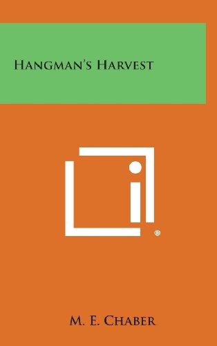 9781258815592: Hangman's Harvest