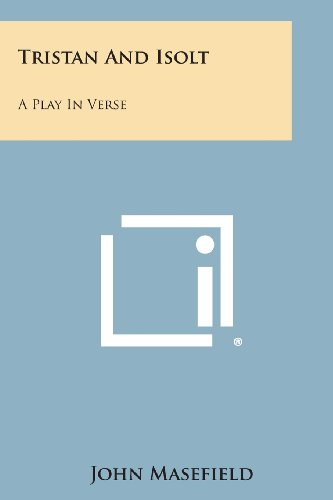 9781258817961: Tristan And Isolt: A Play In Verse