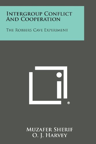 9781258818821: Intergroup Conflict And Cooperation: The Robbers Cave Experiment