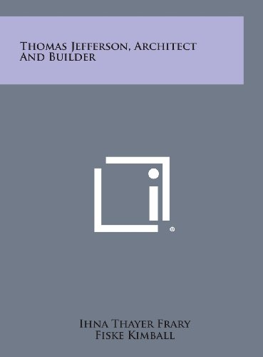 9781258825140: Thomas Jefferson, Architect and Builder
