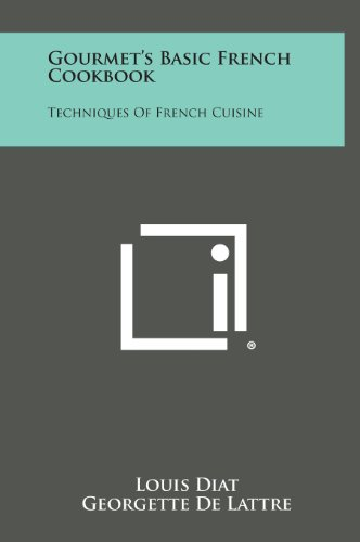 9781258825775: Gourmet's Basic French Cookbook: Techniques of French Cuisine