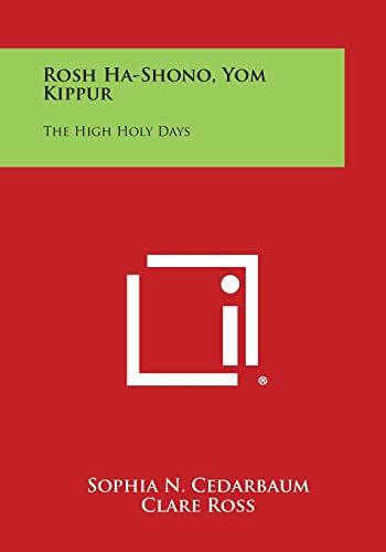 9781258825881: Rosh Ha-Shono, Yom Kippur: The High Holy Days