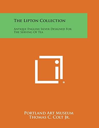 The Lipton Collection: Antique English Silver Designed: Portland Art Museum