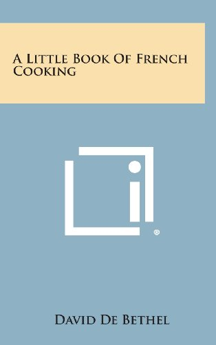 9781258830298: A Little Book of French Cooking