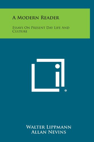 9781258830564: A Modern Reader: Essays on Present Day Life and Culture