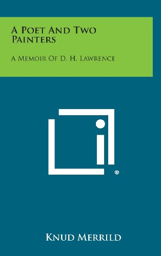 9781258830878: A Poet and Two Painters: A Memoir of D. H. Lawrence