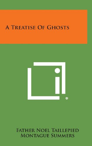 9781258831950: A Treatise of Ghosts