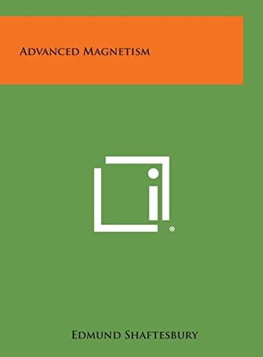 9781258832933: Advanced Magnetism