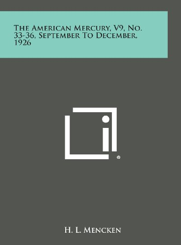 9781258835187: The American Mercury, V9, No. 33-36, September to December, 1926