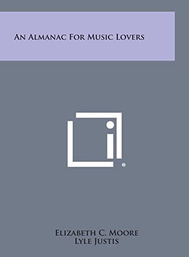9781258835484: An Almanac for Music Lovers