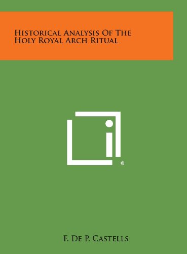 9781258836030: Historical Analysis of the Holy Royal Arch Ritual
