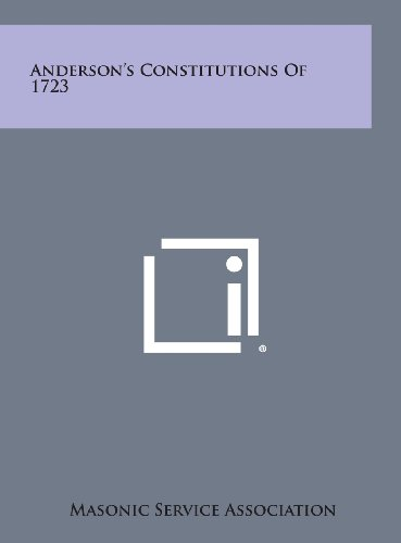 9781258837136: Anderson's Constitutions of 1723