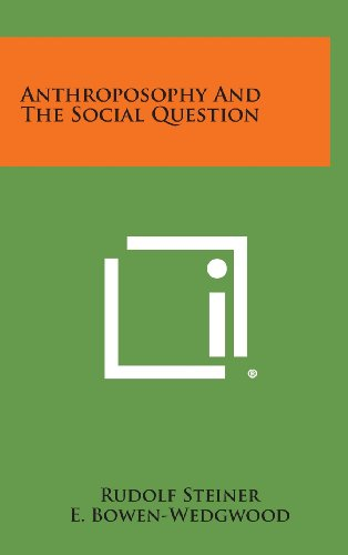 9781258837631: Anthroposophy and the Social Question