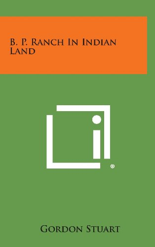 9781258840105: B. P. Ranch in Indian Land