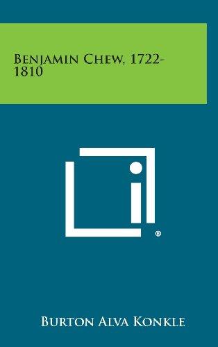 9781258841577: Benjamin Chew, 1722-1810