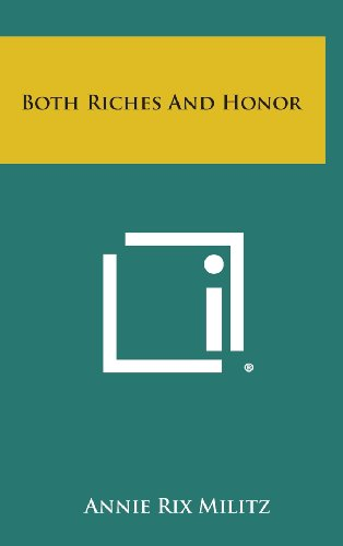 9781258843687: Both Riches and Honor