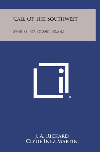 9781258845131: Call of the Southwest: Stories for Young Texans