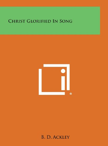 9781258848170: Christ Glorified in Song