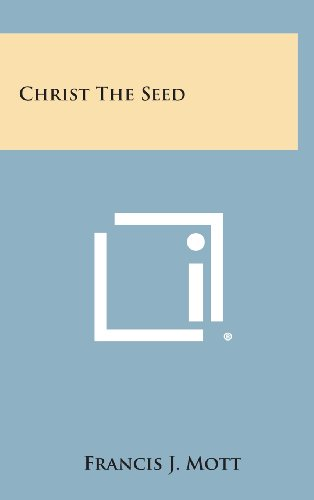 9781258848446: Christ the Seed